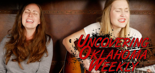 Uncovering Oklahoma Weekly EP03 with Willow Way