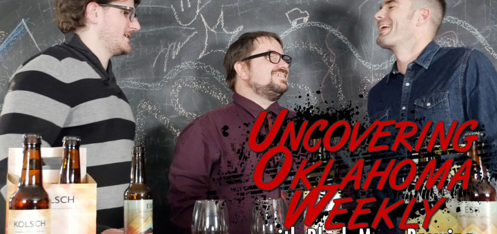 Uncovering Oklahoma Weekly EP04 Title