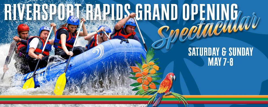 RIVERSPORT Rapids Grand Opening @ Riversport OKC | Oklahoma City | Oklahoma | United States